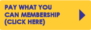 Pay What You Can Membership Click Here
