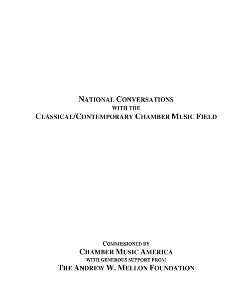 National Conversations in the Classical/Contemporary Chamber Music Field